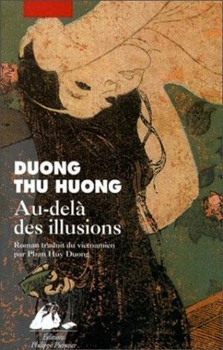 Au-delà des illusions de Duong Thu Huong