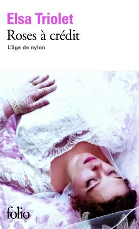 Elsa Triolet - Roses à crédit