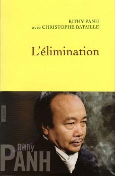 Rithy Panh - L'élimination